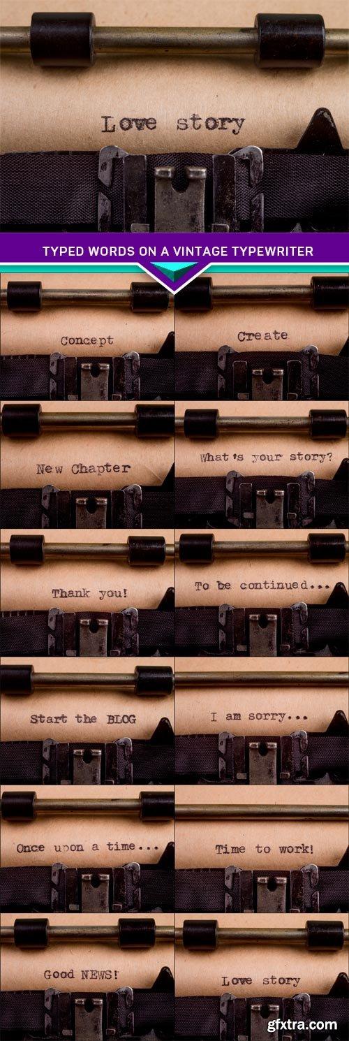 Typed words on a Vintage Typewriter 12X JPEG