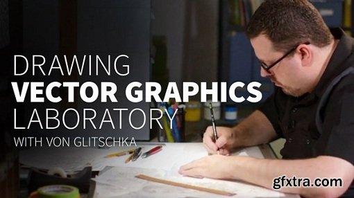 Drawing Vector Graphics Laboratory by Von Glitschka (Updated12/7/2016)