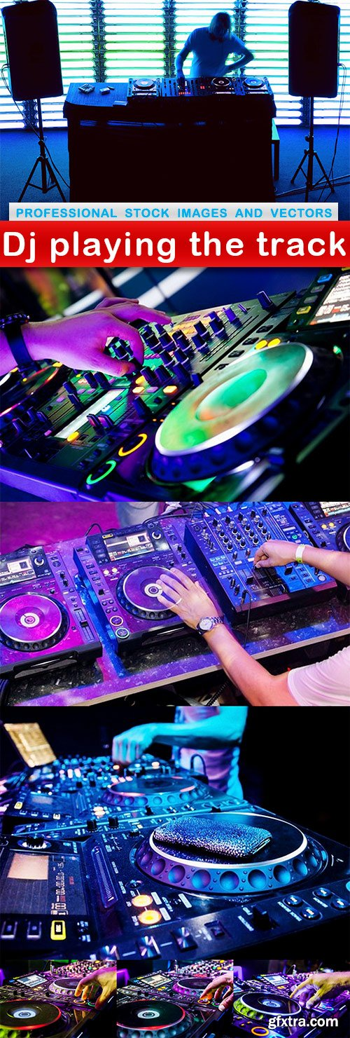 Dj playing the track - 7 UHQ JPEG