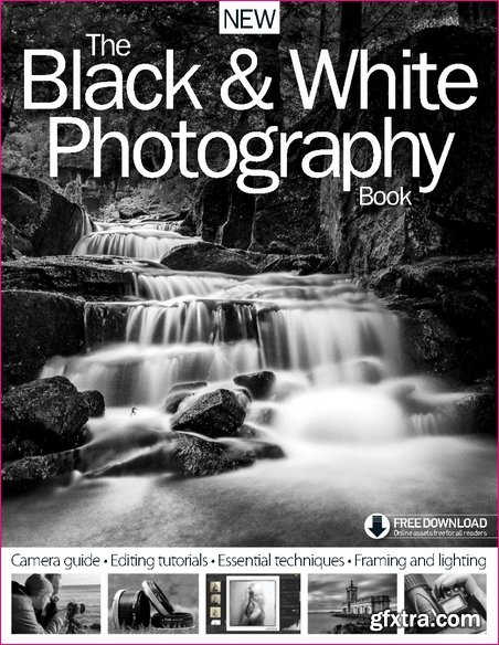 The Black & White Photography Book 6th Edition