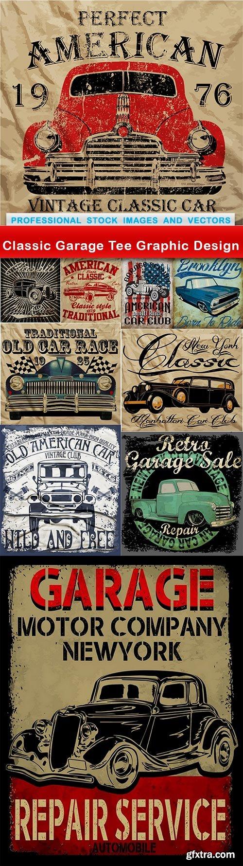 Classic Garage Tee Graphic Design - 10 EPS