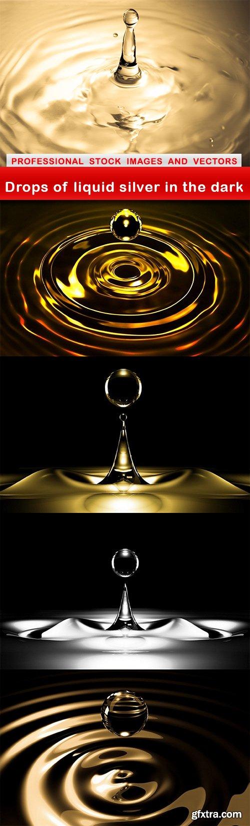 Drops of liquid silver in the dark - 5 UHQ JPEG