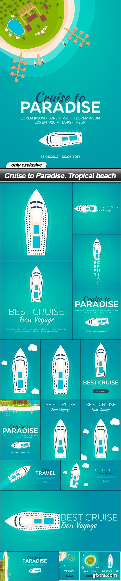 Cruise to Paradise. Tropical beach - 17 EPS