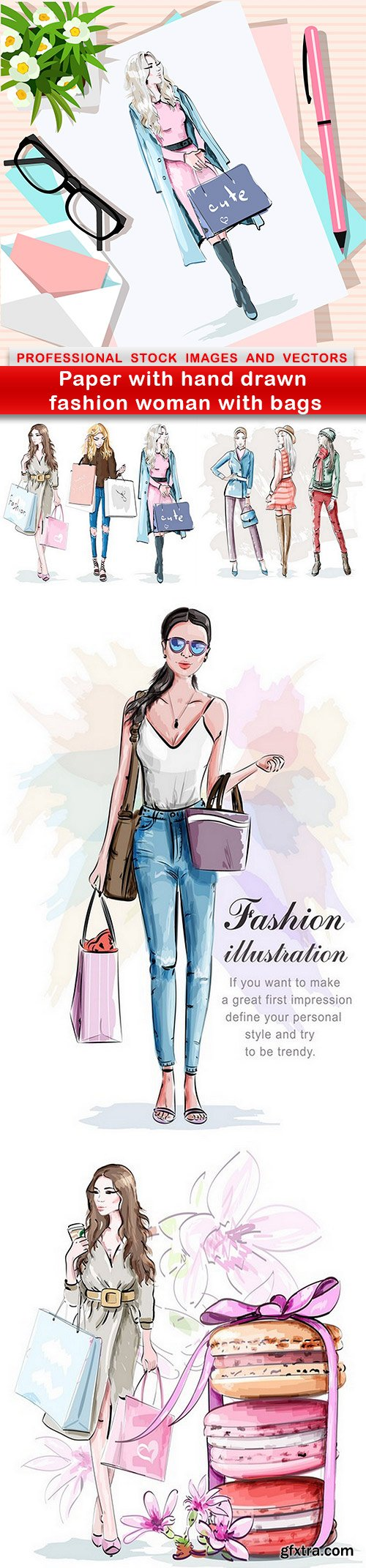 Paper with hand drawn fashion woman with bags - 5 EPS