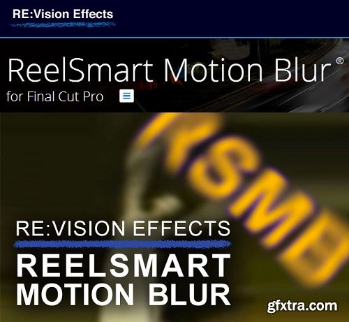 ReVisionFX ReelSmart Motion Blur v5.1.5 for Final Cut Pro X and Motion 5(Mac OS X)