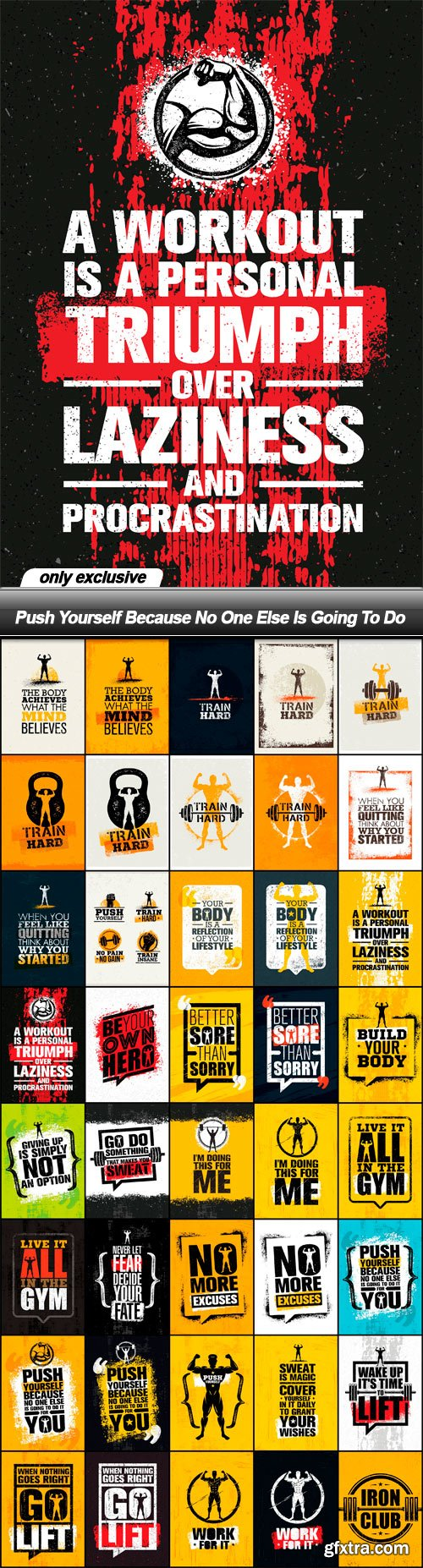 Push Yourself Because No One Else Is Going To Do - 40 EPS