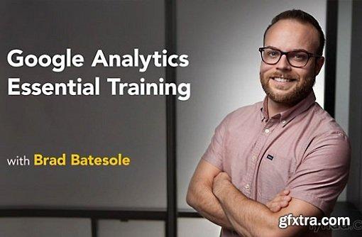 Google Analytics Essential Training (updated Apr 28, 2017)
