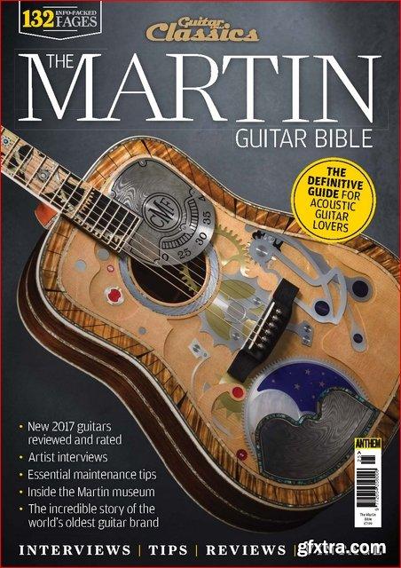 Guitar & Bass Classics - The Martin Guitar Bible (2017)