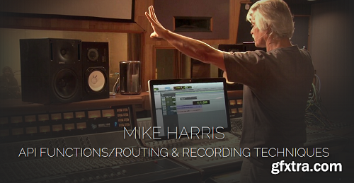 Pro Studio Live Mike Harris API Functions-Routing and Recording Techniques TUTORiAL-SYNTHiC4TE