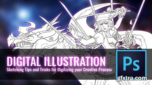 Digital Illustration: Sketching Tips and Tricks for Digitizing your Creative Process