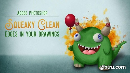 Adobe Photoshop: Squeaky Clean Edges in Your Drawings