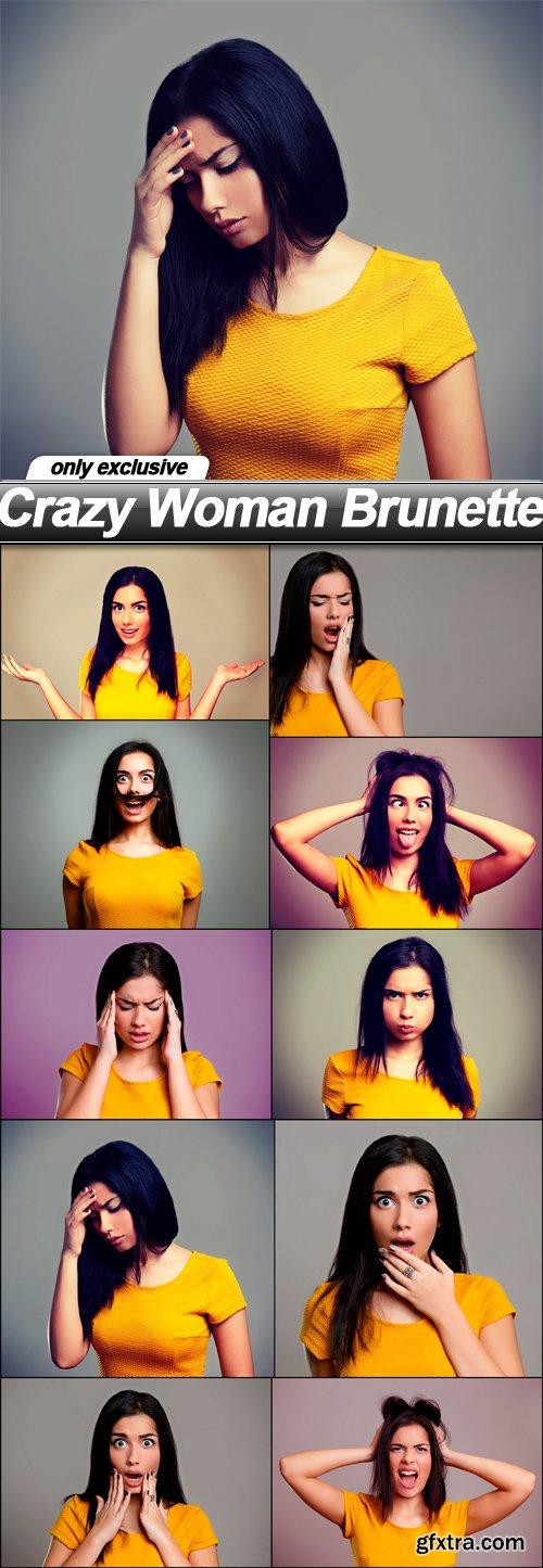 Crazy Woman Brunette - 10 UHQ JPEG