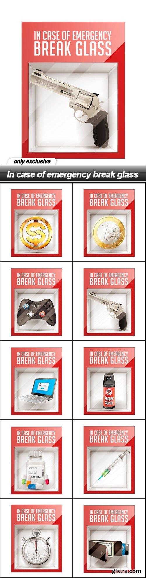 In case of emergency break glass - 10 EPS