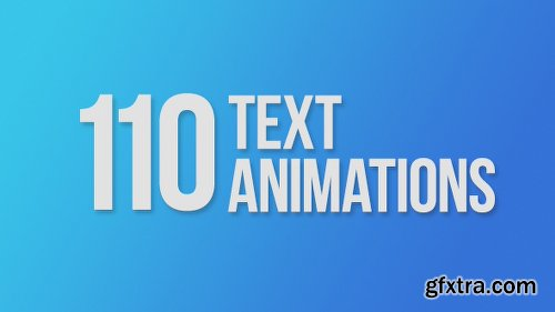 Videohive 110 Text Animations 9358175 (With 14 February 17 Update)