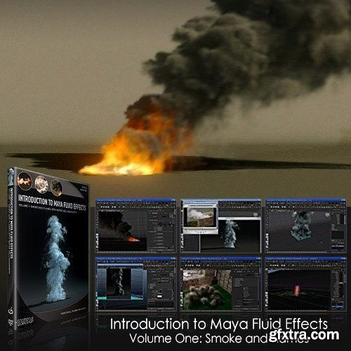 The Gnomon Workshop - Introduction to Maya Fluid Effects Vol.1
