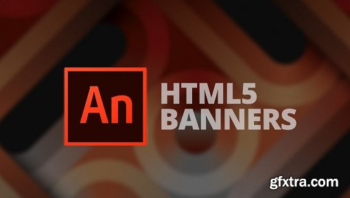 Creating HTML5 banners and animations using Adobe Animate CC
