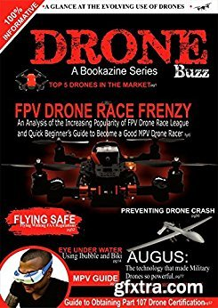 Drone Buzz: A Glance at evolving FPV Drone Racing and Quick Beginner\'s Guide to Drone Race.
