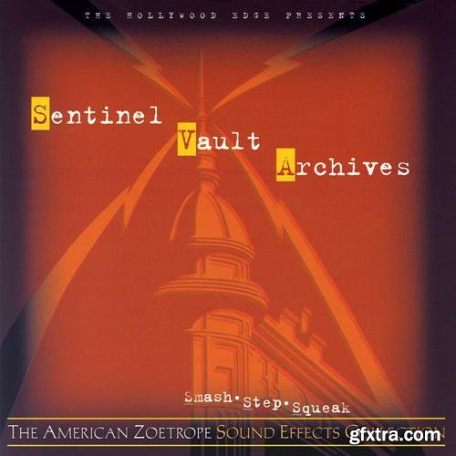 Holywood Edge & American Zoetrope SFX Collection Sentinel Vault Archives AZ13-AZ20 (WAV)