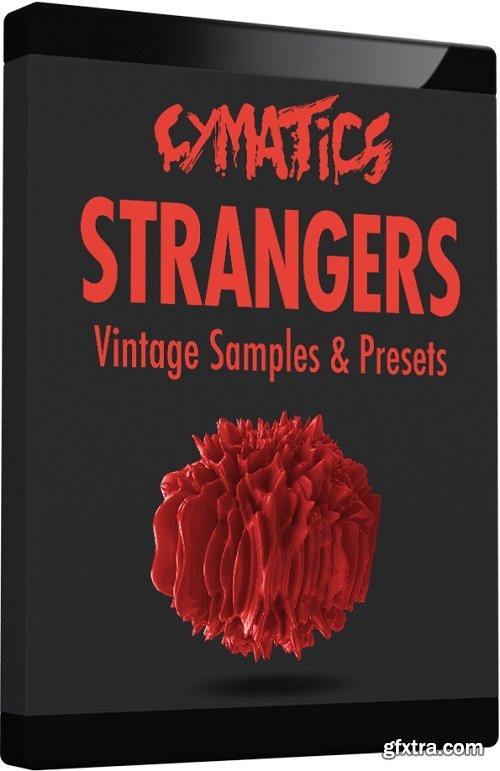 Cymatics Strangers Vintage Samples & Presets WAV FXP MIDI