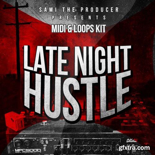 Sami The Producer Late Night Hustle WAV MiDi FLP