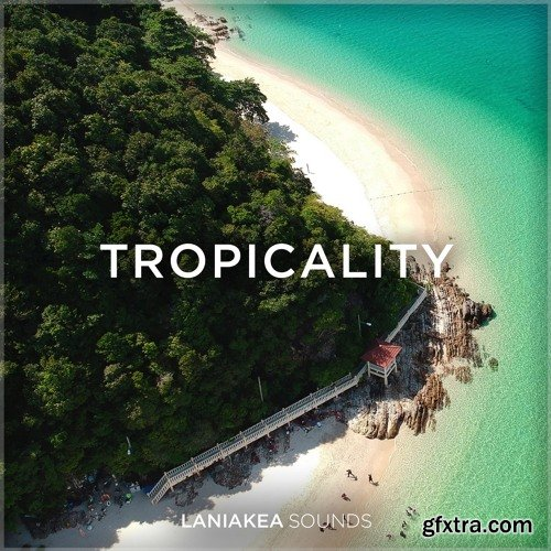 Laniakea Sounds Tropicality WAV-DISCOVER