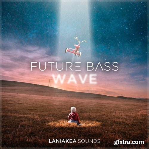 Laniakea Sounds Future Bass Wave WAV MiDi LENNAR DiGiTAL SYLENTH1 REVEAL SOUND SPiRE-DISCOVER
