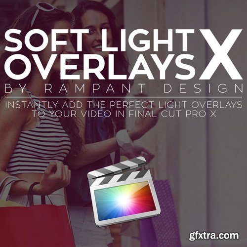 Rampant Design Tools - Rampant Soft Light Overlays X – FCPX Plugin