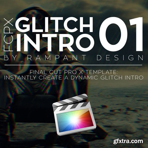 Rampant Design Tools - FCPX Glitch Intro 01