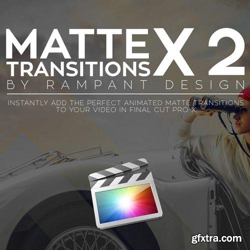 Rampant Design Tools - Matte Transitions X v2 - FCPX Plugin