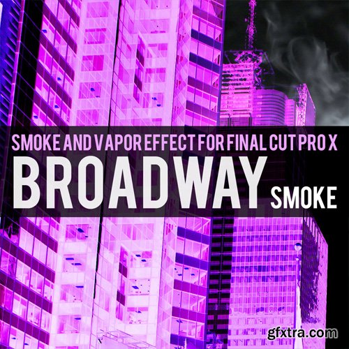 Brooklyn Effects - Smoke and Vapor Effect For Final Cut Pro X