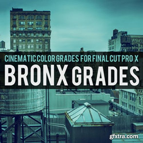 Brooklyn Effects - Cinematic Color Grades For Final Cut Pro X