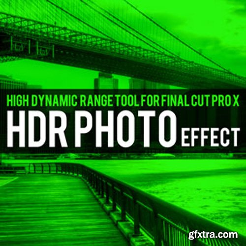 Brooklyn Effects - HDR Photo Effect For Final Cut Pro X