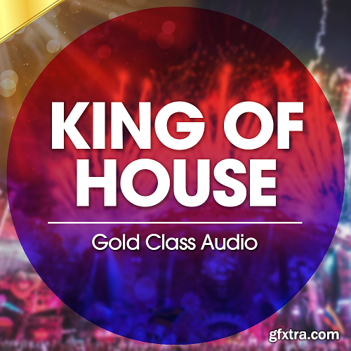 Gold Class Audio King Of House WAV MiDi-DISCOVER