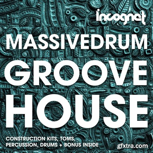 Incognet Massivedrum Groove House WAV