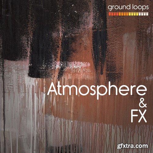 Ground Loops Atmosphere and Fx Vol 1 WAV