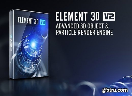 Video Copilot Element 3D v2.2.2.2155 for After Effects Fixed Win/Mac