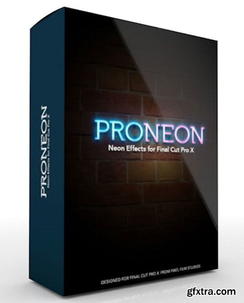 Pixel Film Studios - ProNeon: Neon Effects for Final Cut Pro X (macOS)