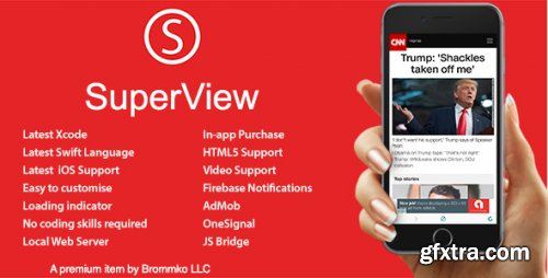 CodeCanyon - SuperView - WebView App for iOS with Push Notification, AdMob, In-app Purchase - 17383449 - V2.1.0