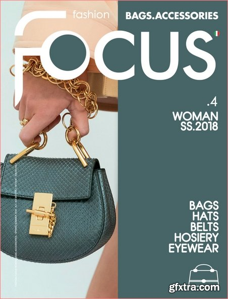 Fashion Focus Woman Bags - March 2018