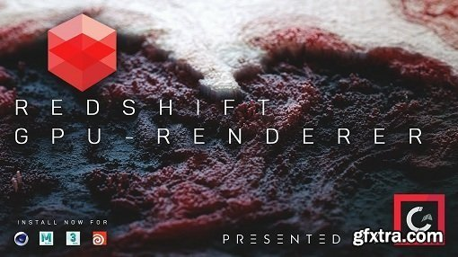 Redshift 2.5.32 for Cinema 4D All Versions