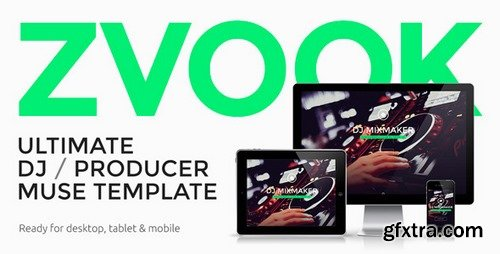 ThemeForest - Zvook v1.0 - Ultimate DJ / Producer / Artist Personal Site Muse Template - 10203122