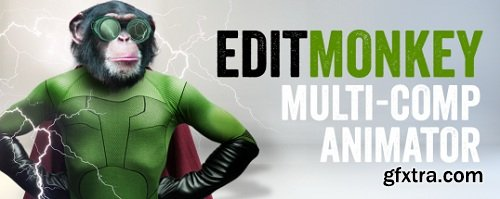 EditMonkey v1.0 for After Effects