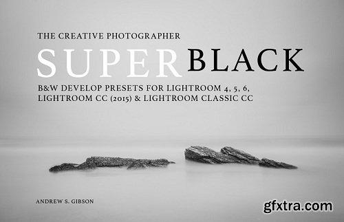 Andrew S Gibson - SuperBlack Presets for Lightroom