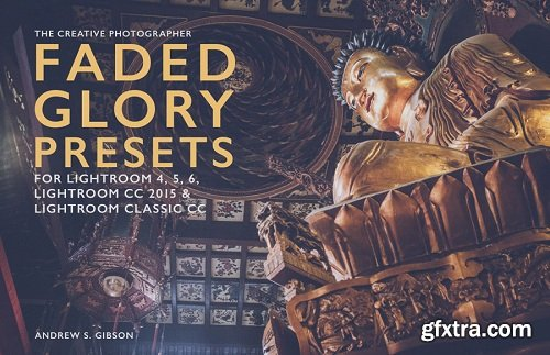 Andrew S Gibson - Faded Glory Lightroom Presets