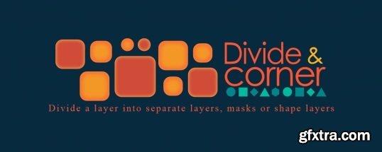 Divide & Corner 1.0.2 for After Effects