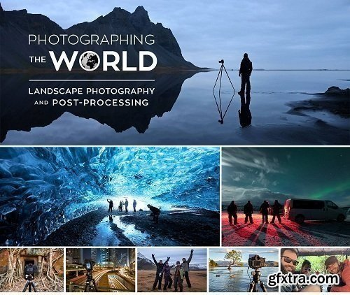 Photographing the World 1: Cityscape, Astrophotography, and Advanced Post-Processing (FULL)