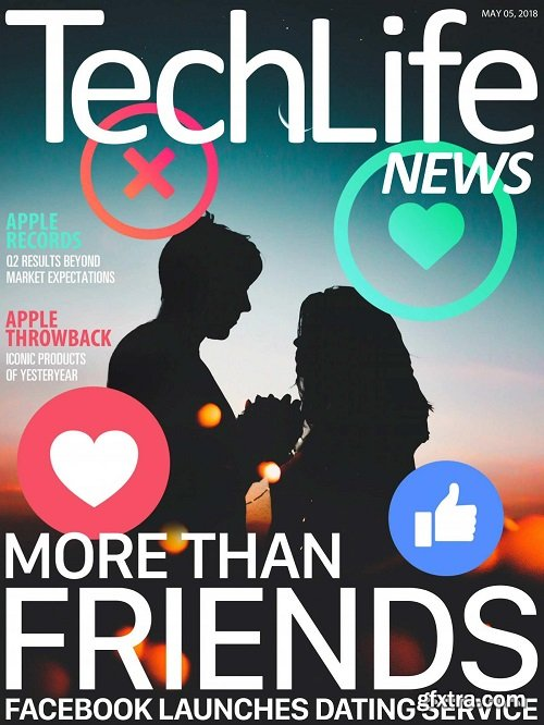 Techlife News - May 05, 2018