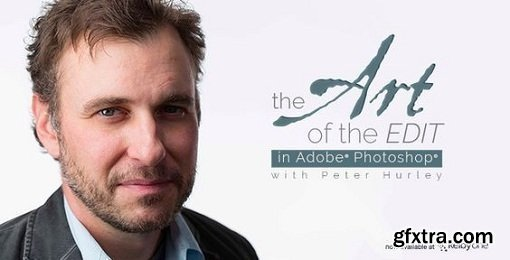 The Art of the Edit By Peter Hurley