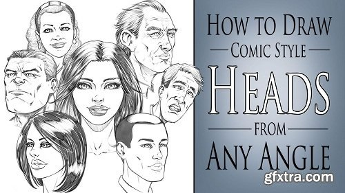 How to Draw Comic Style Heads - Step by Step - From Any Angle