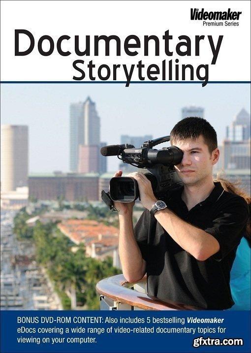 Videomaker - Documentary Storytelling